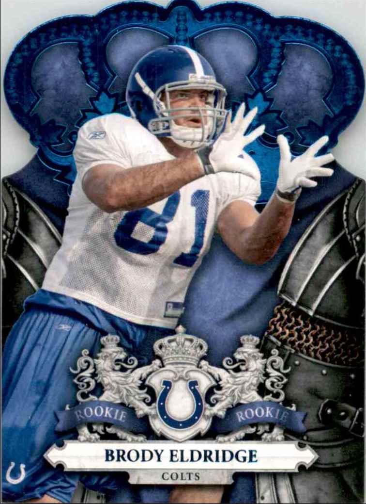 2010 Crown Royale Blue Brody Eldridge #164 card front image