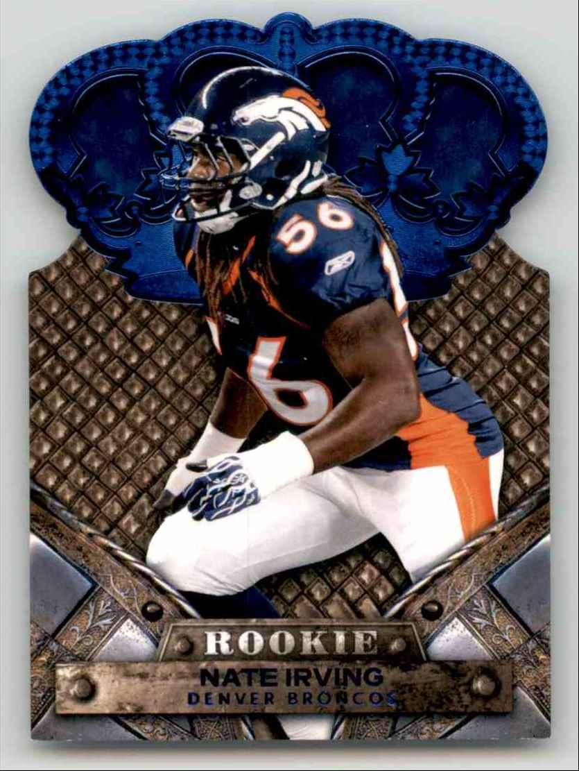 2011 Crown Royale Blue Nate Irving #166 card front image