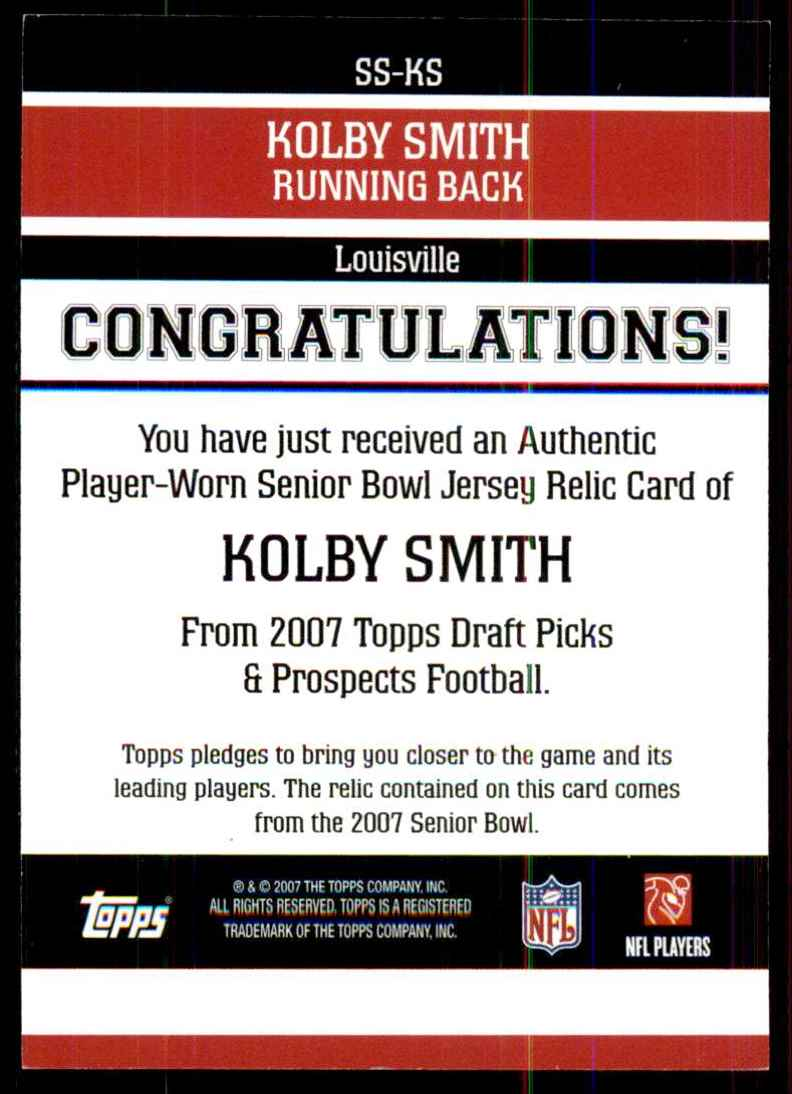 2007 Topps Draft Picks And Prospects (Dpp) Senior Standout Jersey Kolby Smith #KS card back image
