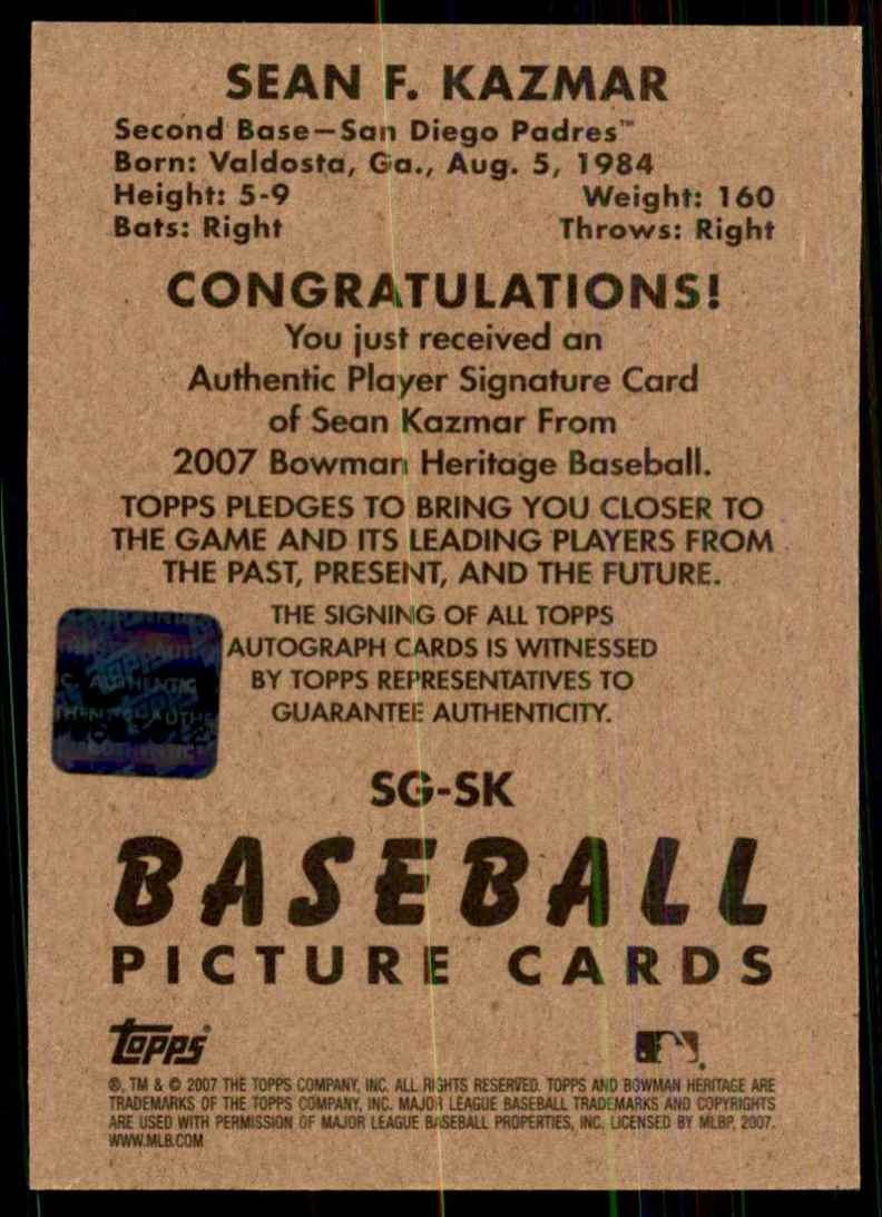 2007 Bowman Heritage Signs Of Greatness Sean Kazmar G #SK card back image