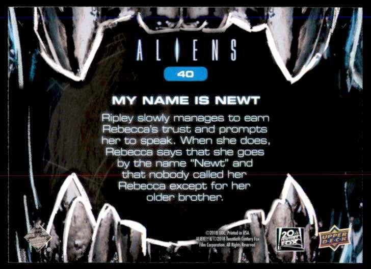 2018 Aliens My Name Is Newt #40 card back image