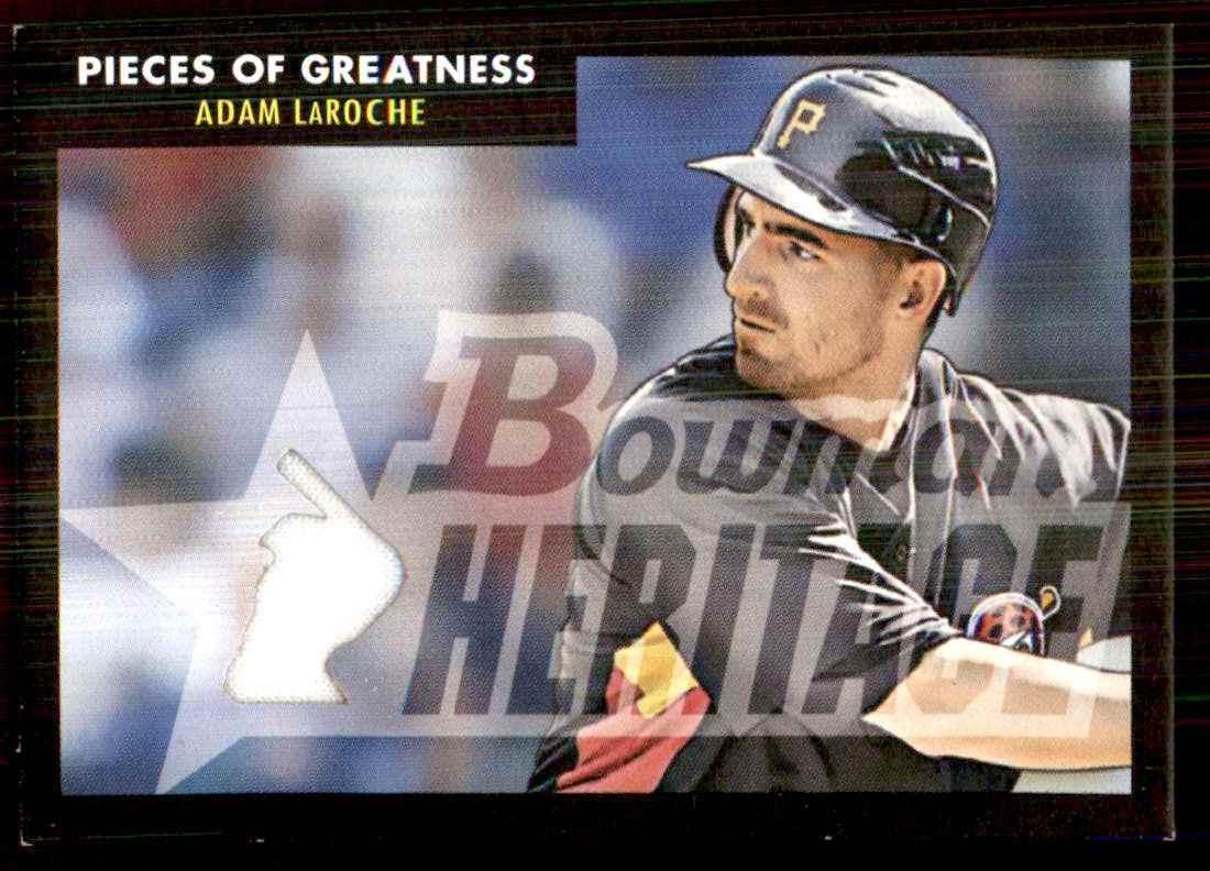 2007 Bowman Heritage Pieces Of Greatness Black Adam LaRoche Jsy #AL card front image