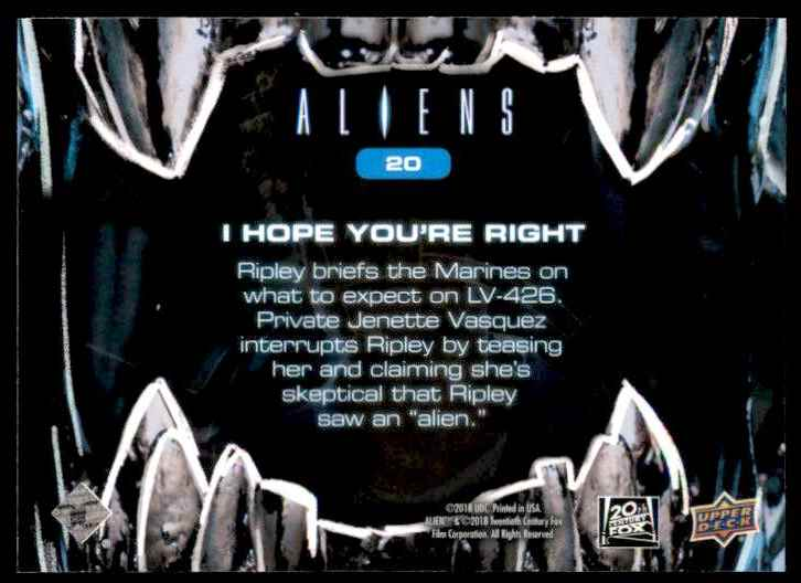 2018 Aliens I Hope Your Right #20 card back image