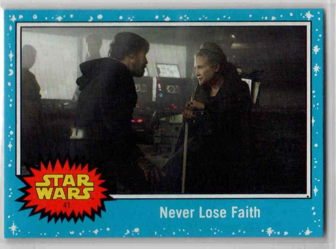 2019 Topps Star Wars Journey To Rise Of Skywalker Never Lose Faith #41 card front image