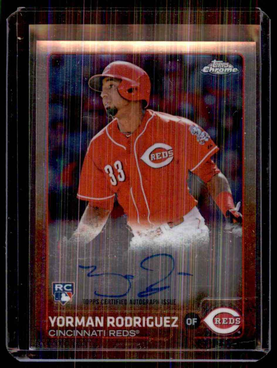 2015 Topps Chrome Rookie Autographs Yorman Rodriguez #ARYR card front image
