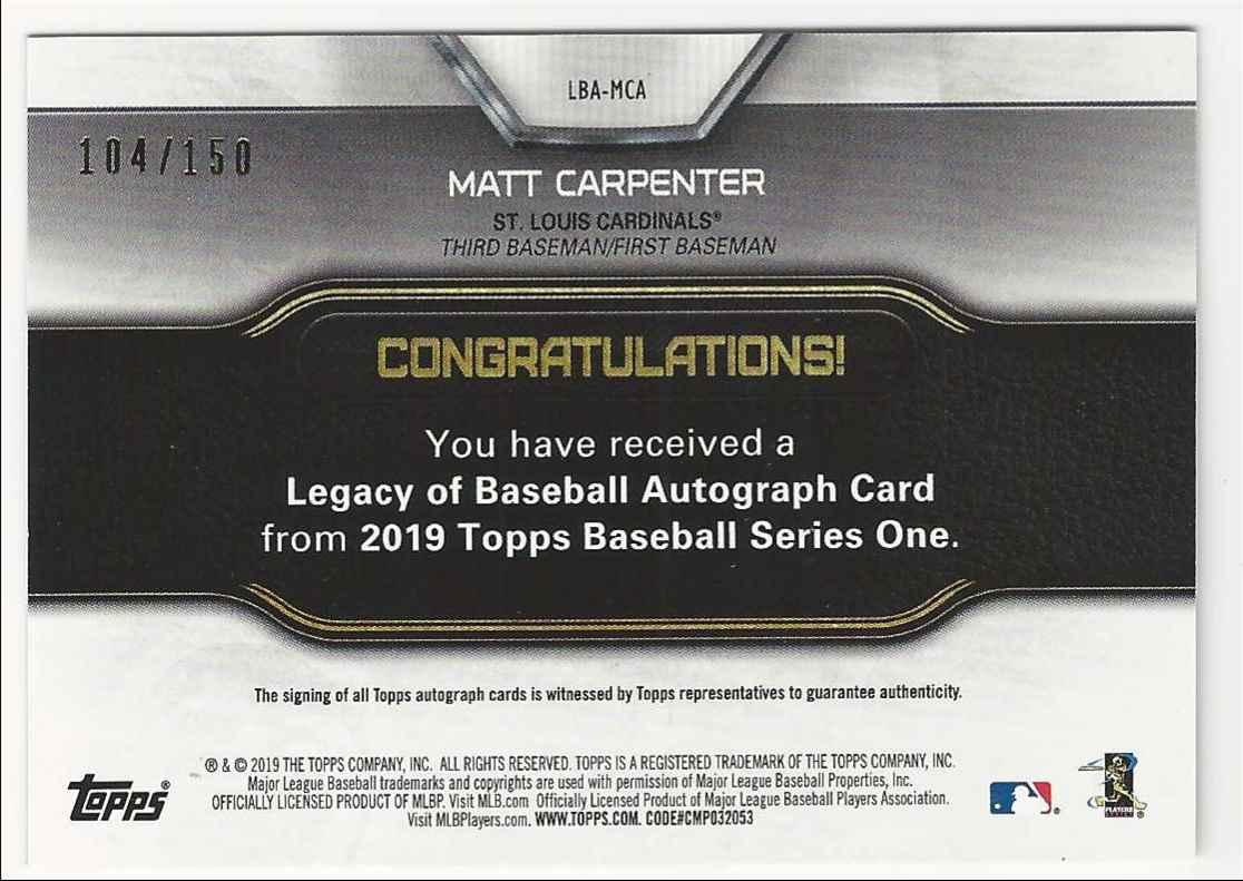 2019 Topps Legacy Of Baseball Autographs 150th Anniversary Matt Carpenter #LBA-MCA card back image