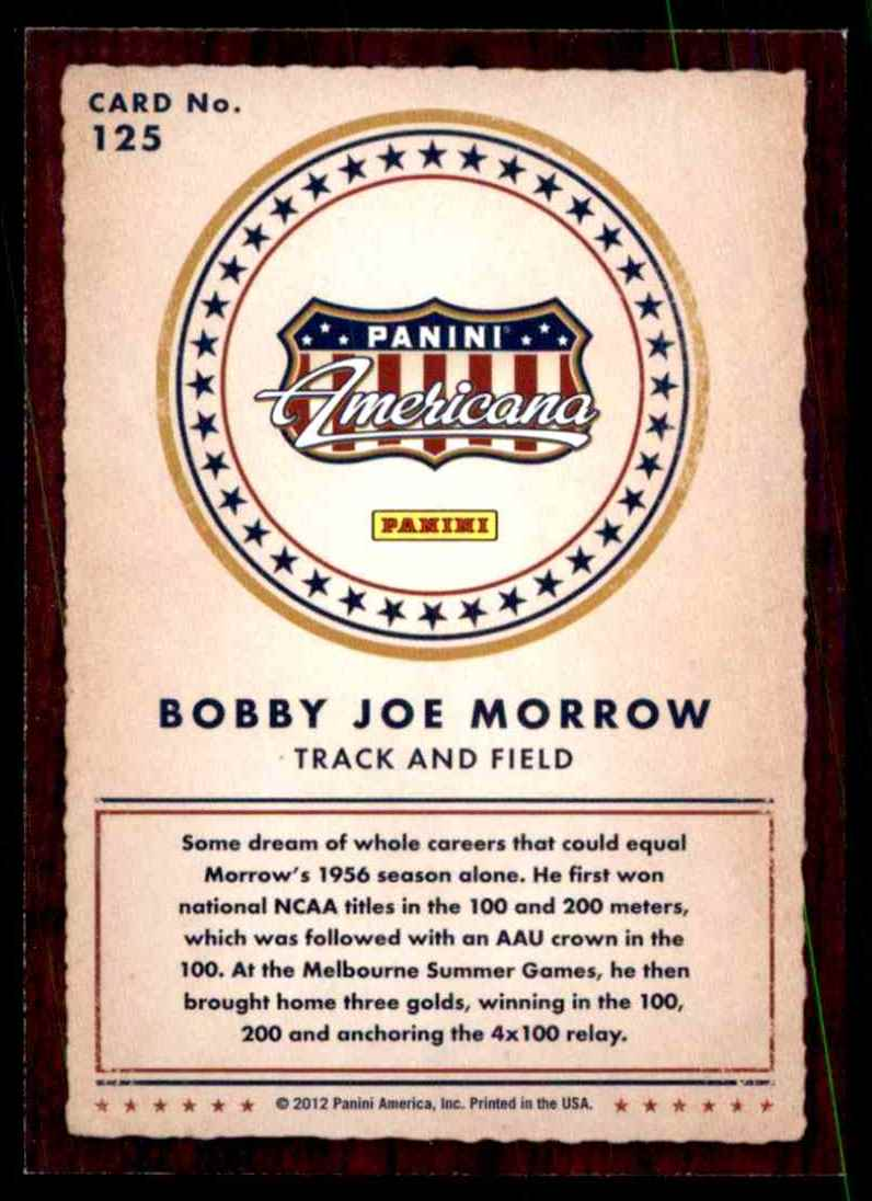 2012 American Heroes And Legends Bobby Joe Morrow #125 card back image