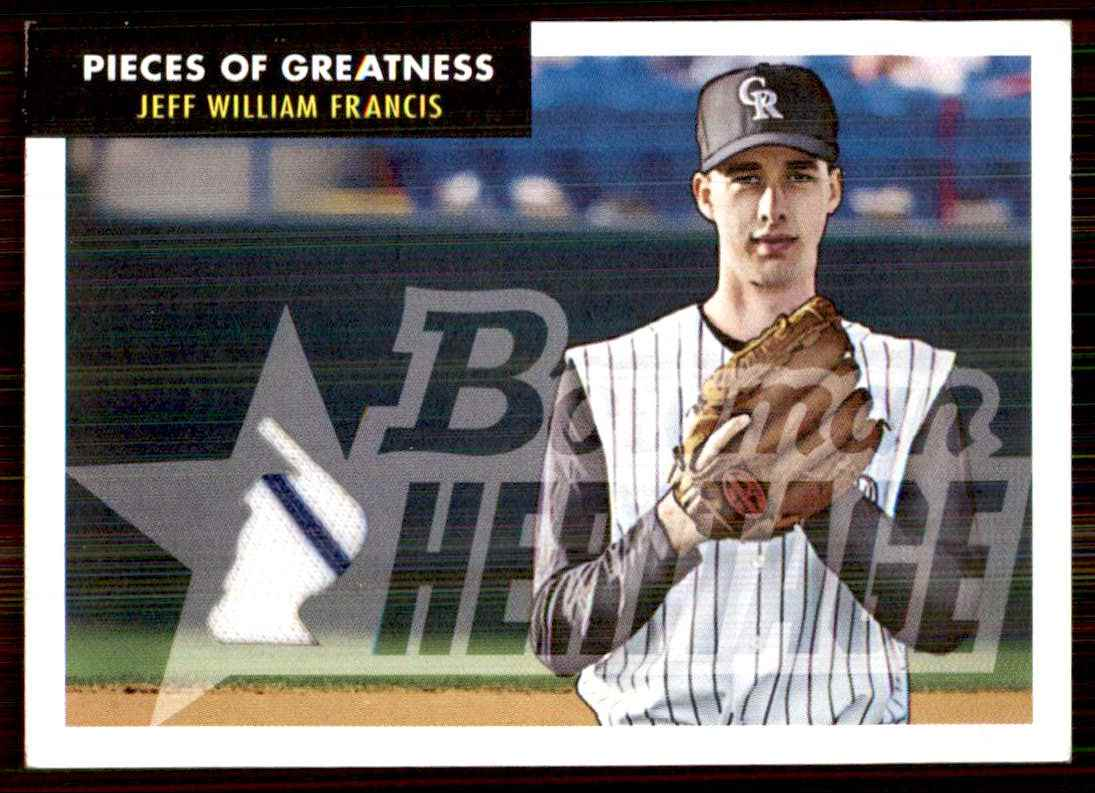 2007 Bowman Heritage Pieces Of Greatness Jeff Francis Jsy B #JFR card front image