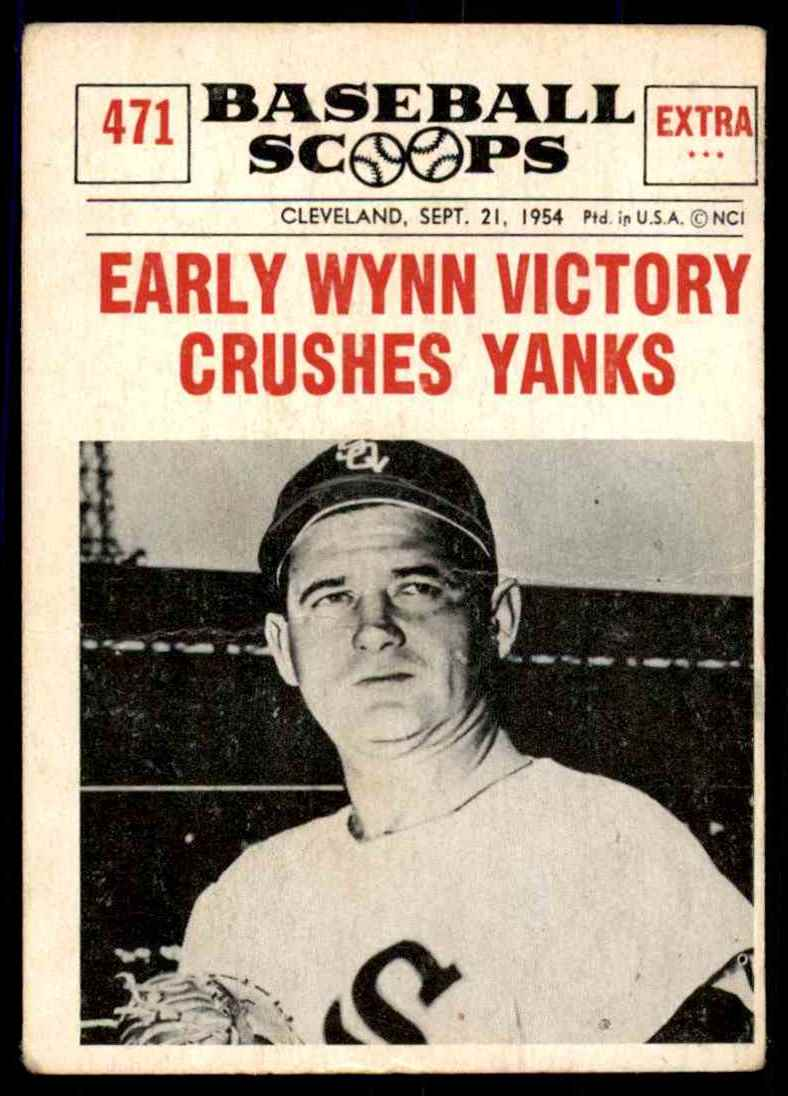 1961 Nu Cards Baseball Scoops Early Wynn 471 On Kronozio
