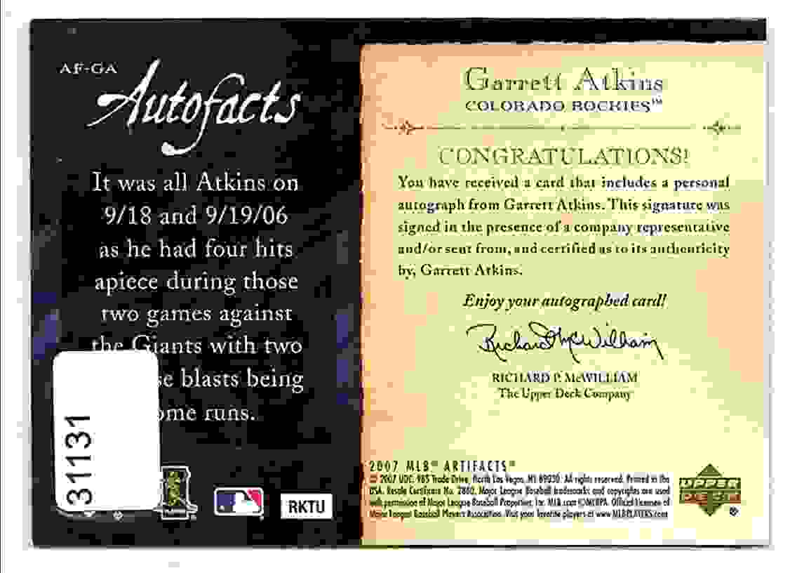2007 Artifacts Autofacts Garrett Atkins #AFGA card back image