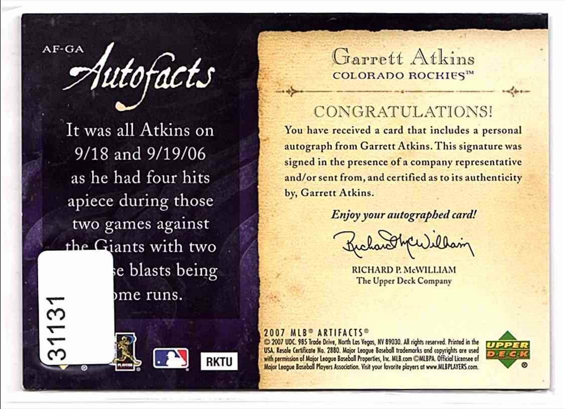 2007 Artifacts Autofacts Garrett Atkins #AFGA card back image