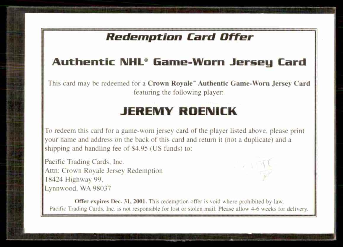 2000-01 Pacific Crown Royale Game-Worn Jersey Redemptions Jeremy Roenick/475 #8 card front image