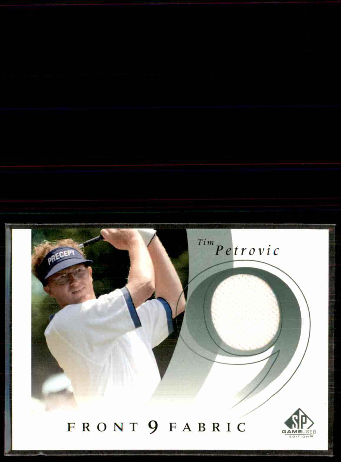 2002 SP Game Used Front 9 Fabric Tim Petrovic #TP card front image