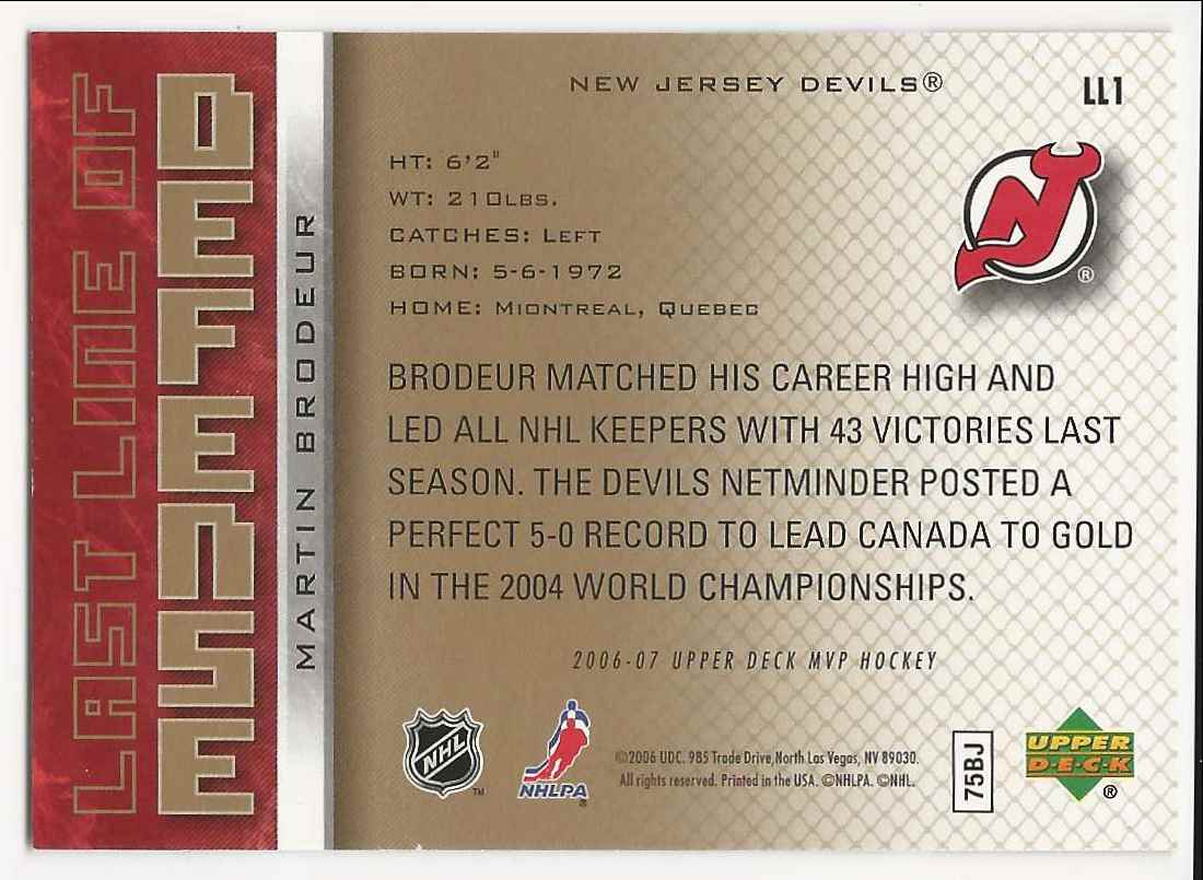 2006-07 Upper Deck MVP Last Line Of Defense Martin Brodeur #LL1 card back image