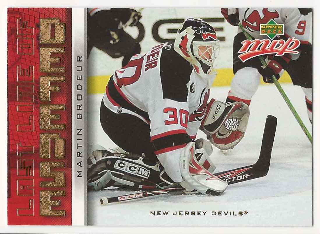 2006-07 Upper Deck MVP Last Line Of Defense Martin Brodeur #LL1 card front image