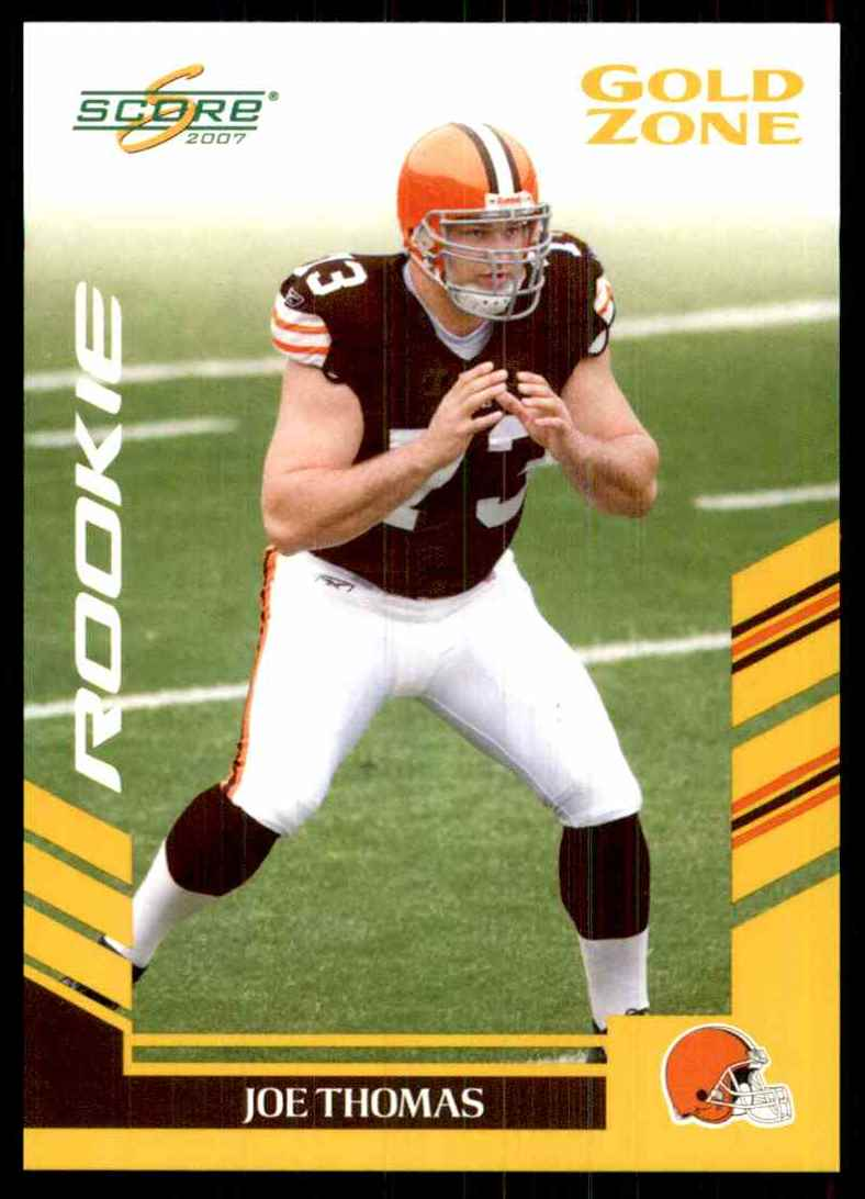 2007 Score Gold Zone Joe Thomas #355 card front image