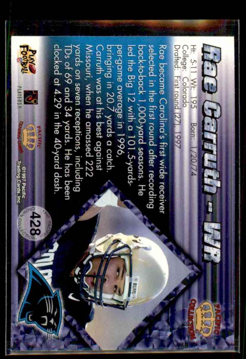 1997 Pacific Rae Carruth #428 card back image