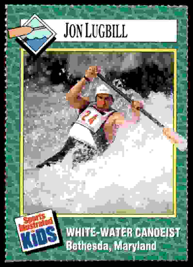 1990-91 Sports Illustrated For Kids Jon Lugbill/Canoeing #114 card front image