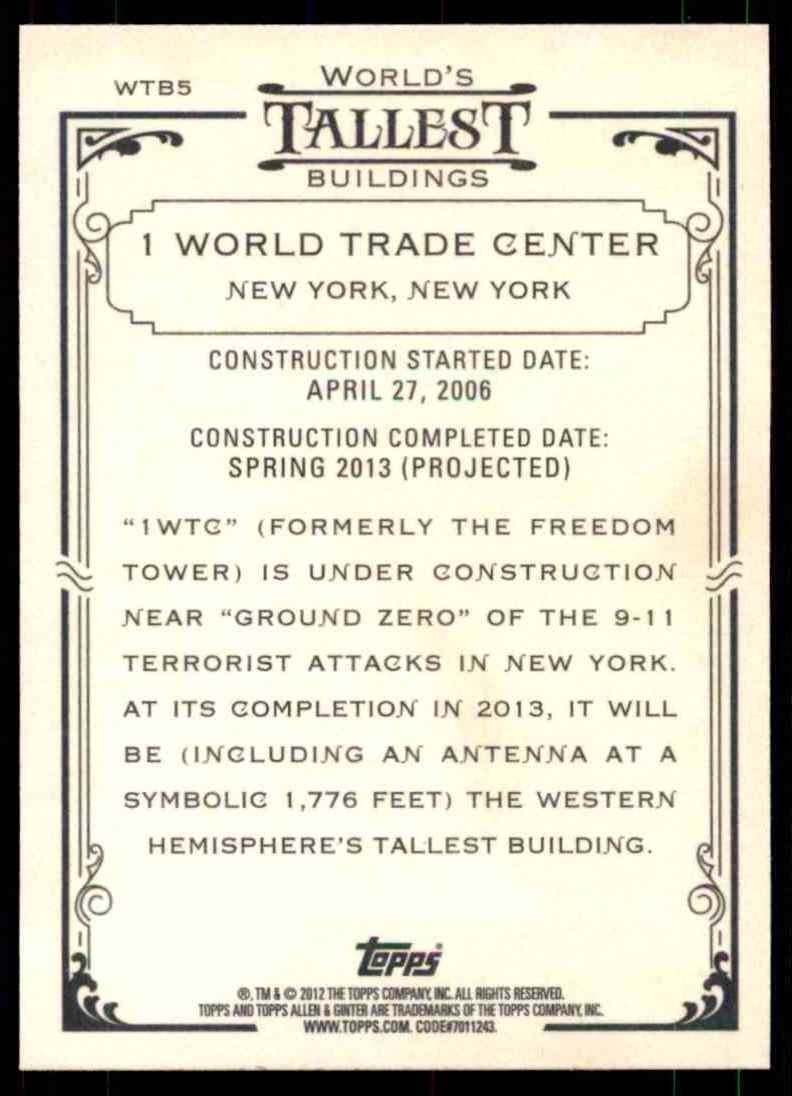 2012 Topps Allen And Ginter World's Tallest Buildings 1 World Trade Center #WTB5 card back image