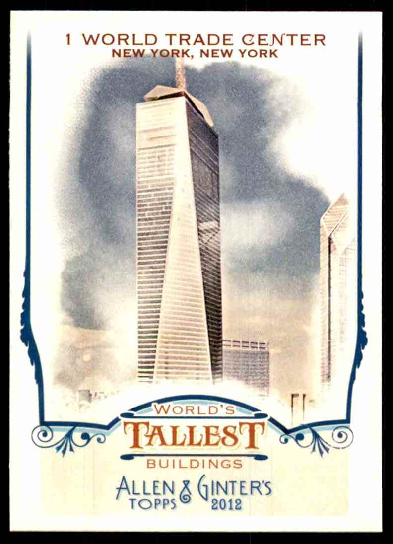 2012 Topps Allen And Ginter World's Tallest Buildings 1 World Trade Center #WTB5 card front image