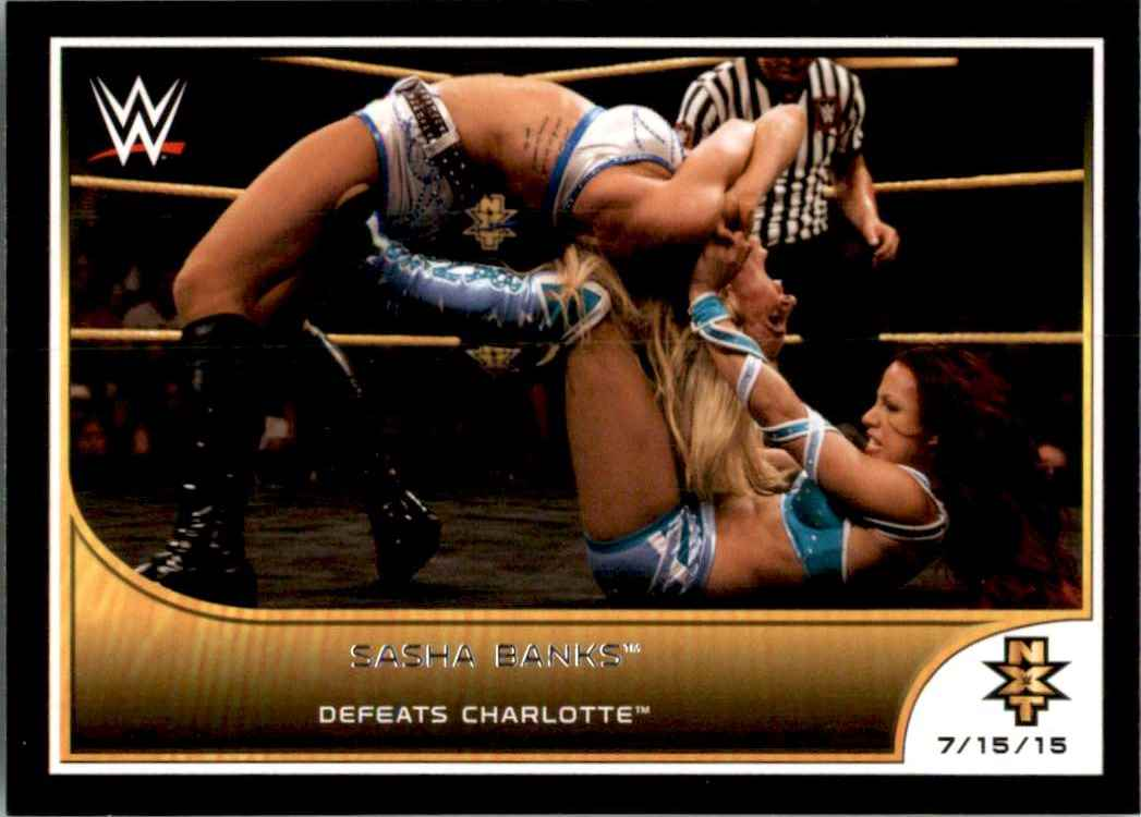2016 Topps Wwe Road To WrestleMania Sasha Banks Defeats Charlotte #102 card front image