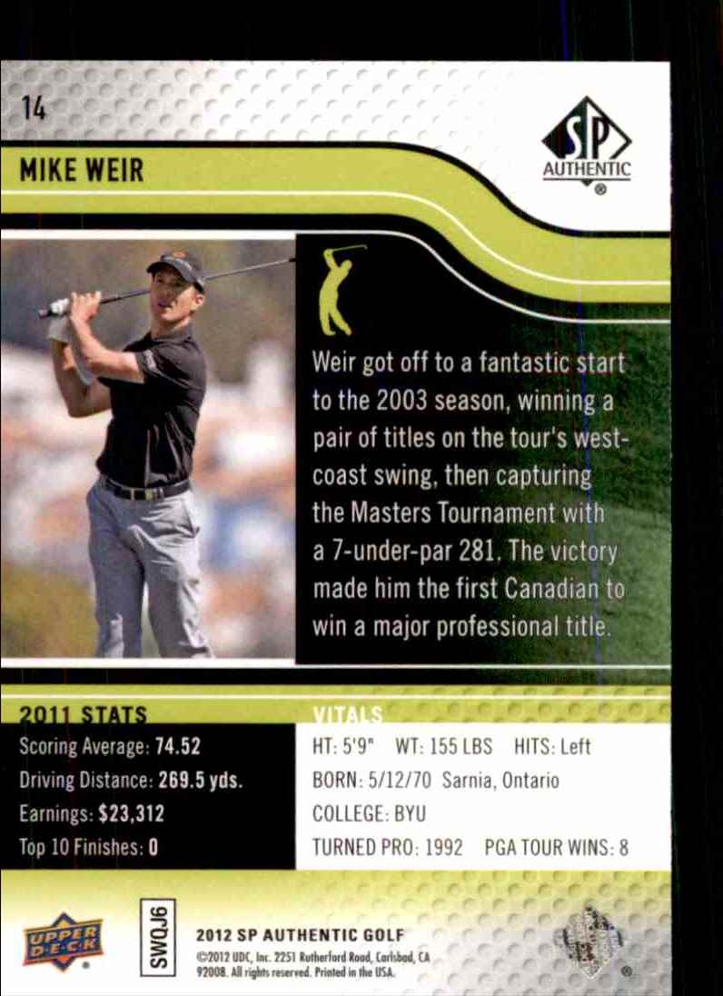 2012 SP Authentic Mike Weir #14 card back image