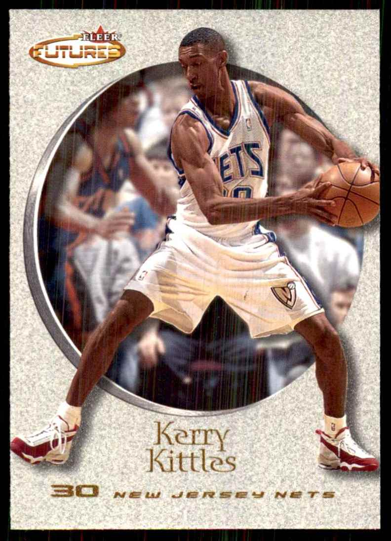 2000-01 Fleer Futures Kerry Kittles #91 card front image