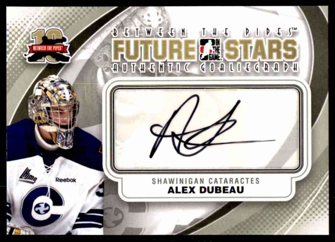 2011-12 In The Game Between The Pipes Goaliegraph Alex Dubeau #A-ADU card front image