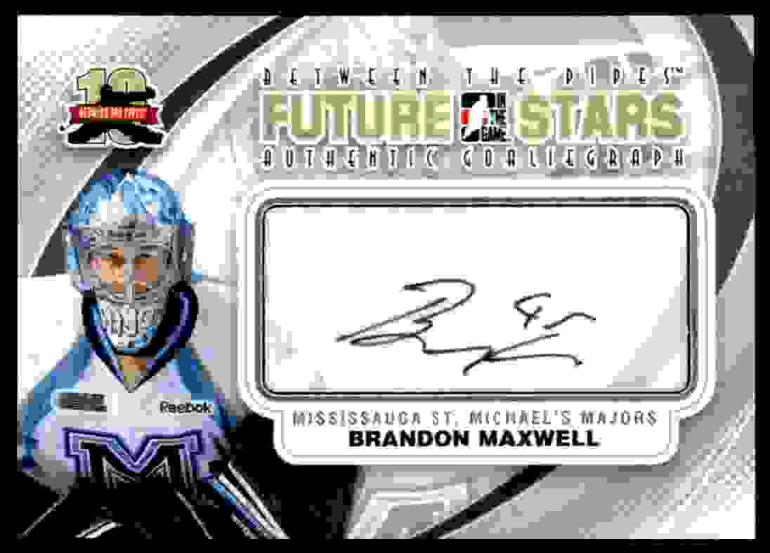 2011-12 In The Game Between The Pipes Goaliegraph Brandon Maxwell #A-BM card front image
