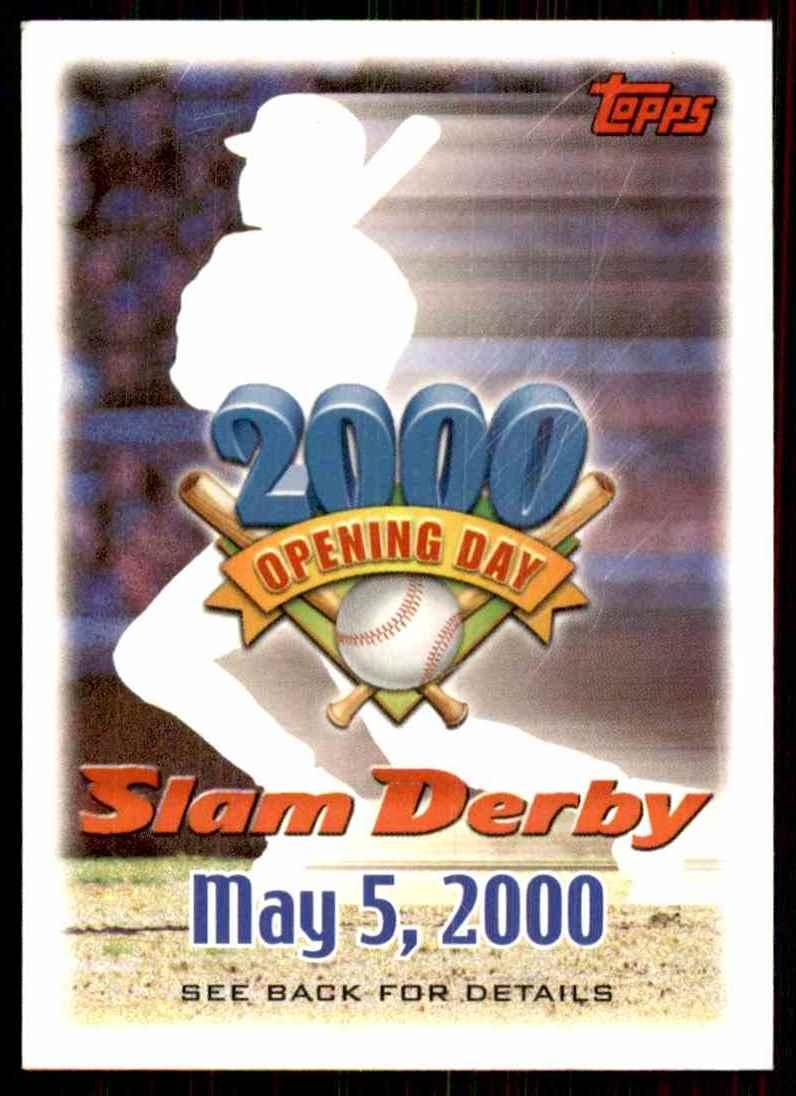 2000 Topps Opening Day Slam Derby #NNO on Kronozio