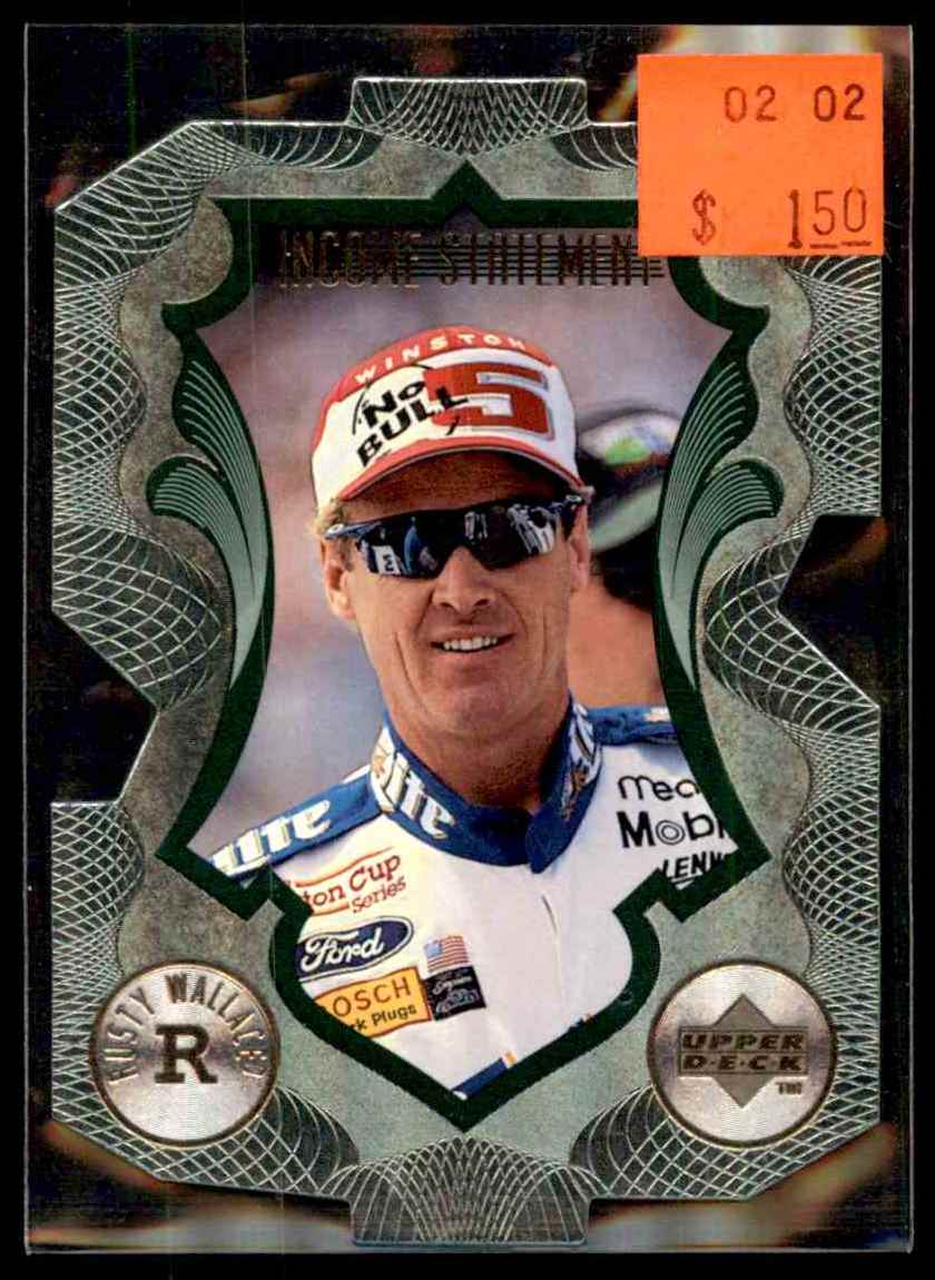 1999 Upper Deck Victory Circle Income Statement Rusty Wallace #IS4 card front image