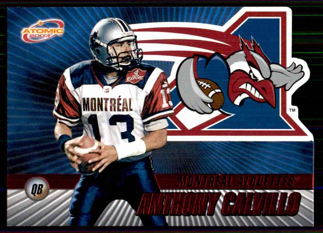 2003 Atomic CFL Red Anthony Calvillo #50 card front image