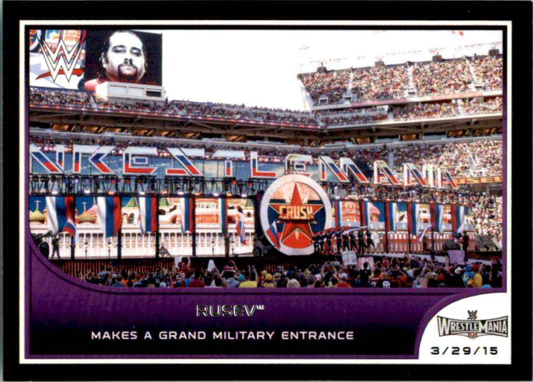 2016 Topps Wwe Road To WrestleMania Rusev Makes A Grand Military Entrance #11 card front image