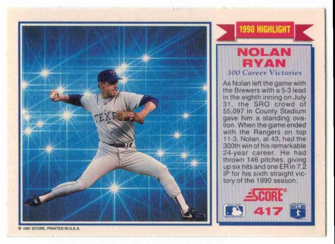 1991 Score Nolan Ryan 300 Wins #417 card back image