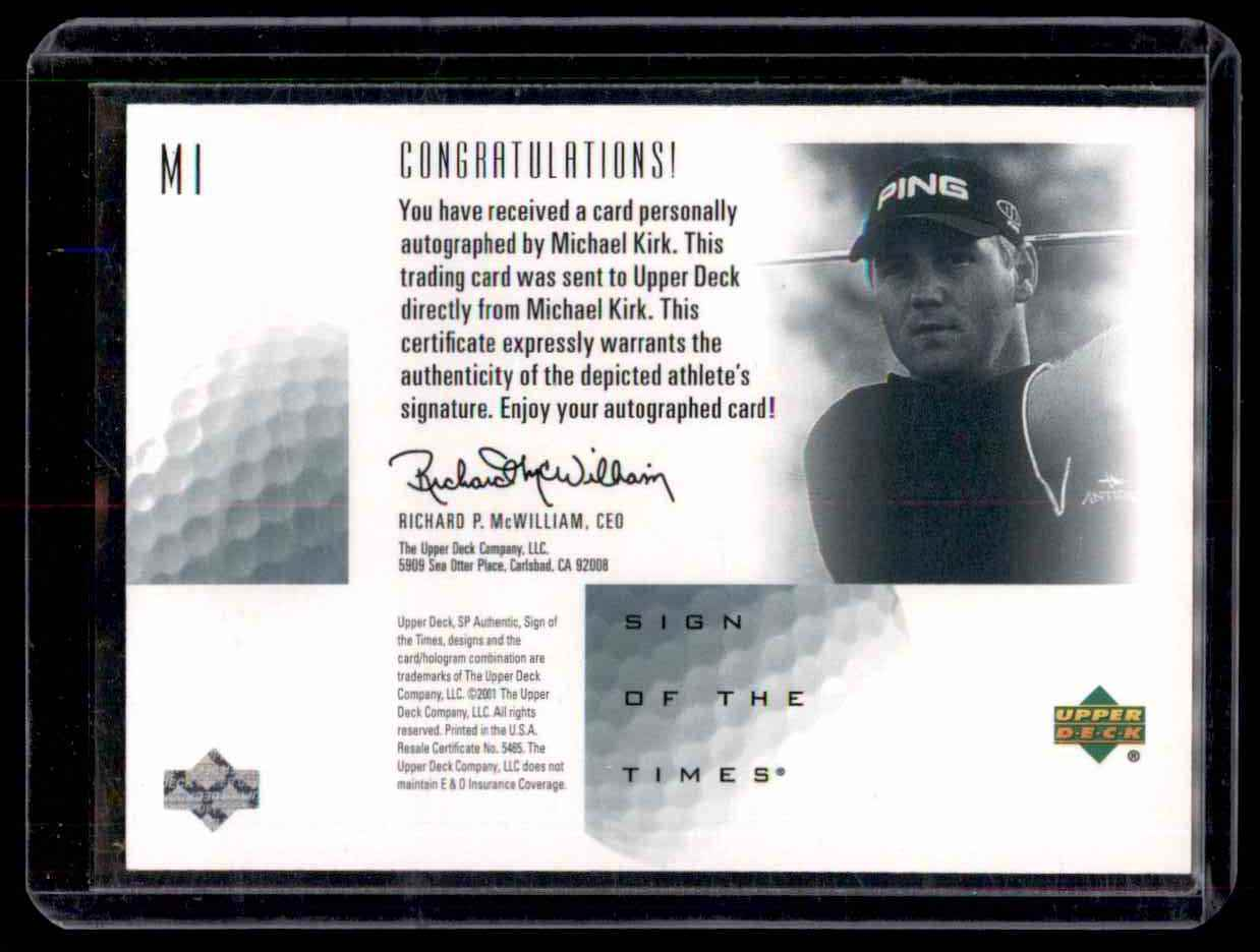 2001 SP Authentic Sign Of The Times Michael Kirk #MK card back image