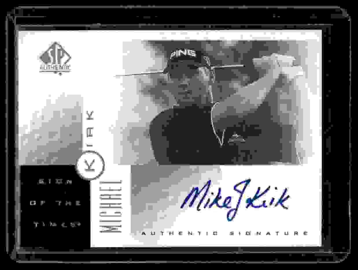 2001 SP Authentic Sign Of The Times Michael Kirk #MK card front image