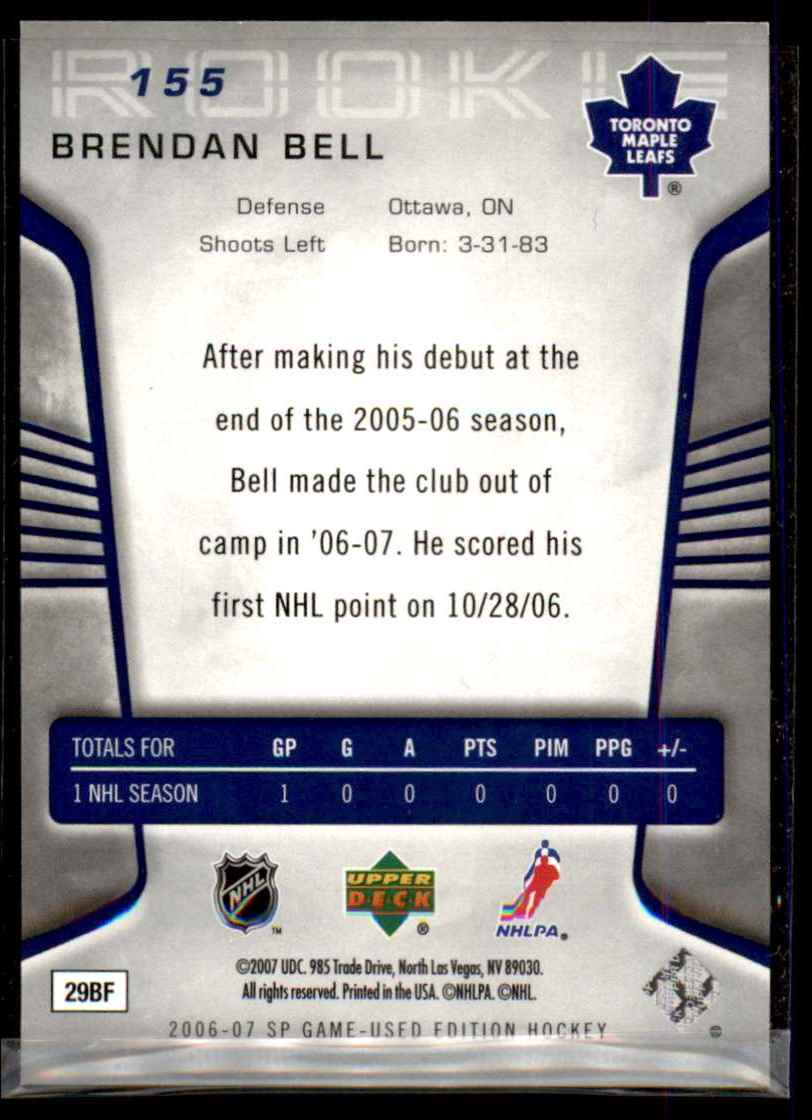 2006-07 SP Game Used Brendan Bell RC #155 card back image