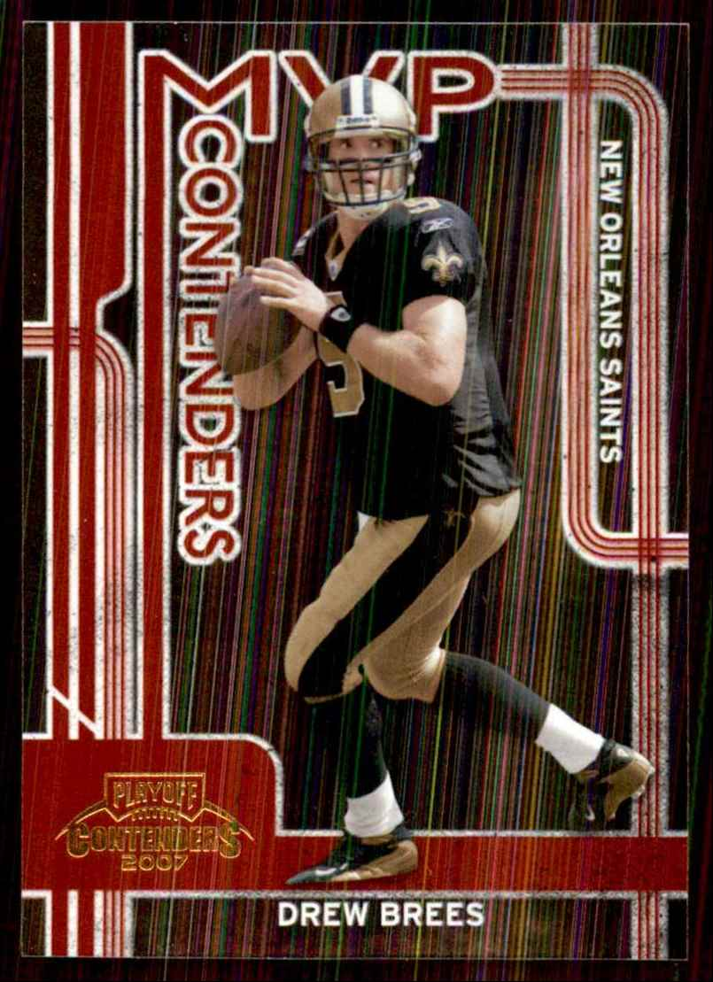 2007 Playoff Contenders MVP Contenders Drew Brees #4 card front image