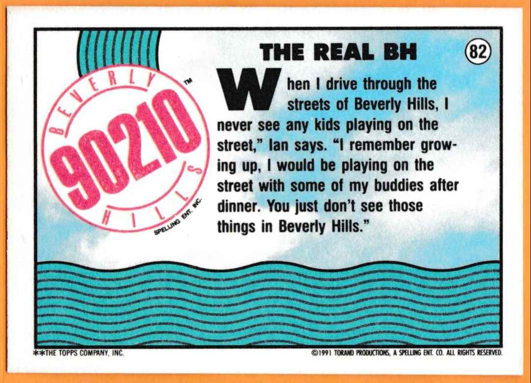1991 90210 90210 The Real Bh #82 card back image