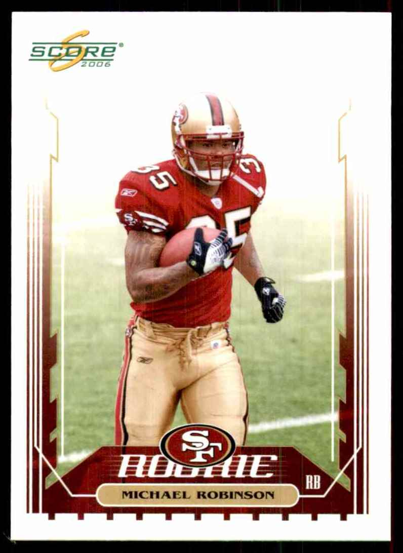 2006 Score Michael Robinson RC #381 card front image