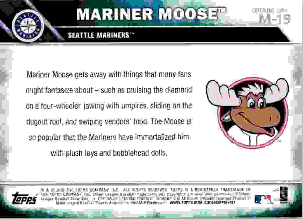 2016 Topps Opening Day Mascots Mariner Moose #M-19 card back image