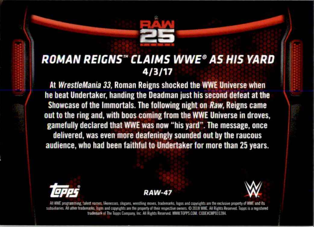 2018 Topps Wwe Then Now Forever 25 Years Of Raw Roman Reigns Claims Wwe As His Yard #RAW47 card back image