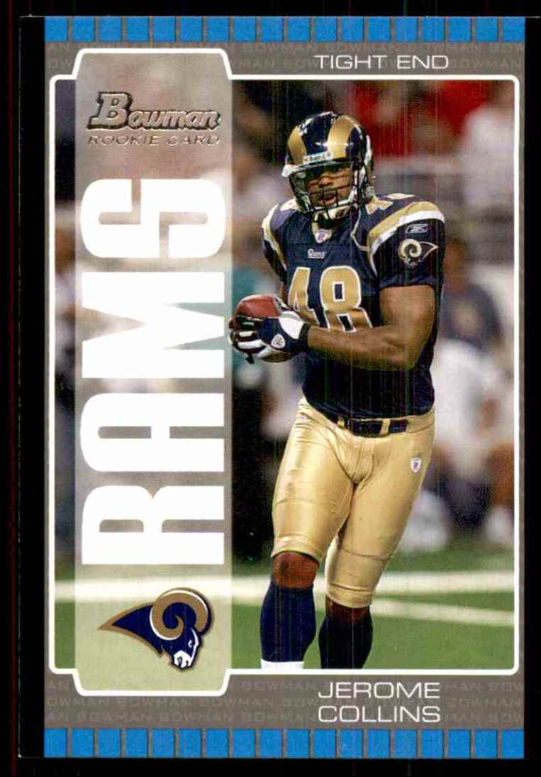 2005 Bowman Jerome Collins RC #268 card front image