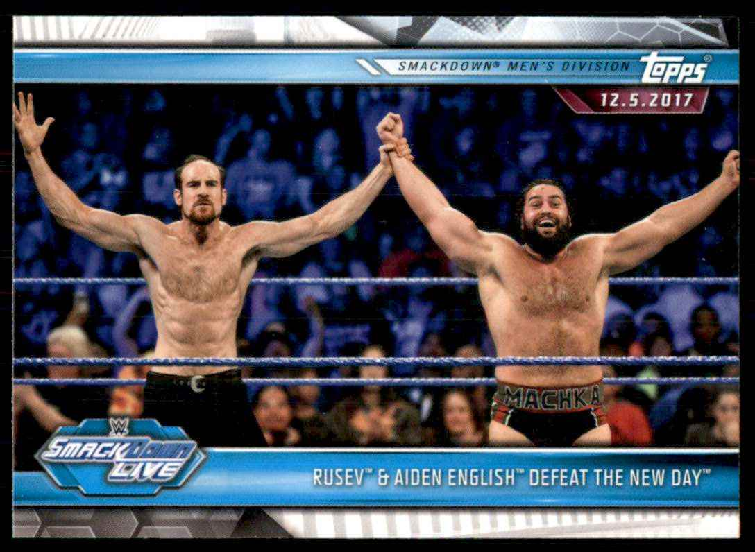 2019 Topps Wwe Road To WrestleMania Rusev & Aiden English Defeat The New Day #74 card front image