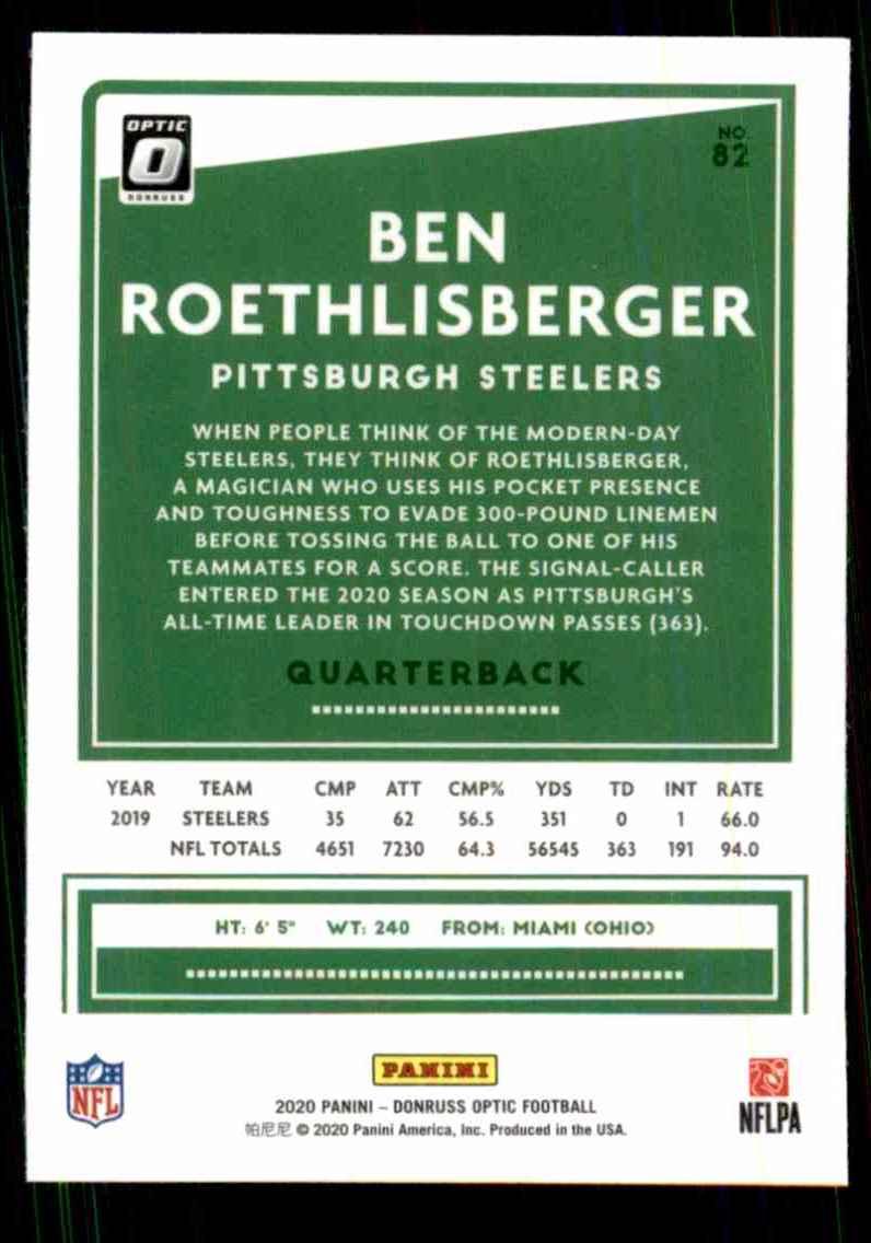 2020 Donruss Optic Ben Roethlisberger #82 card back image