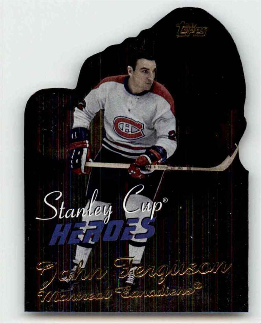 2002-03 Topps Stanley Cup Heroes John Ferguson #SCH-JF card front image