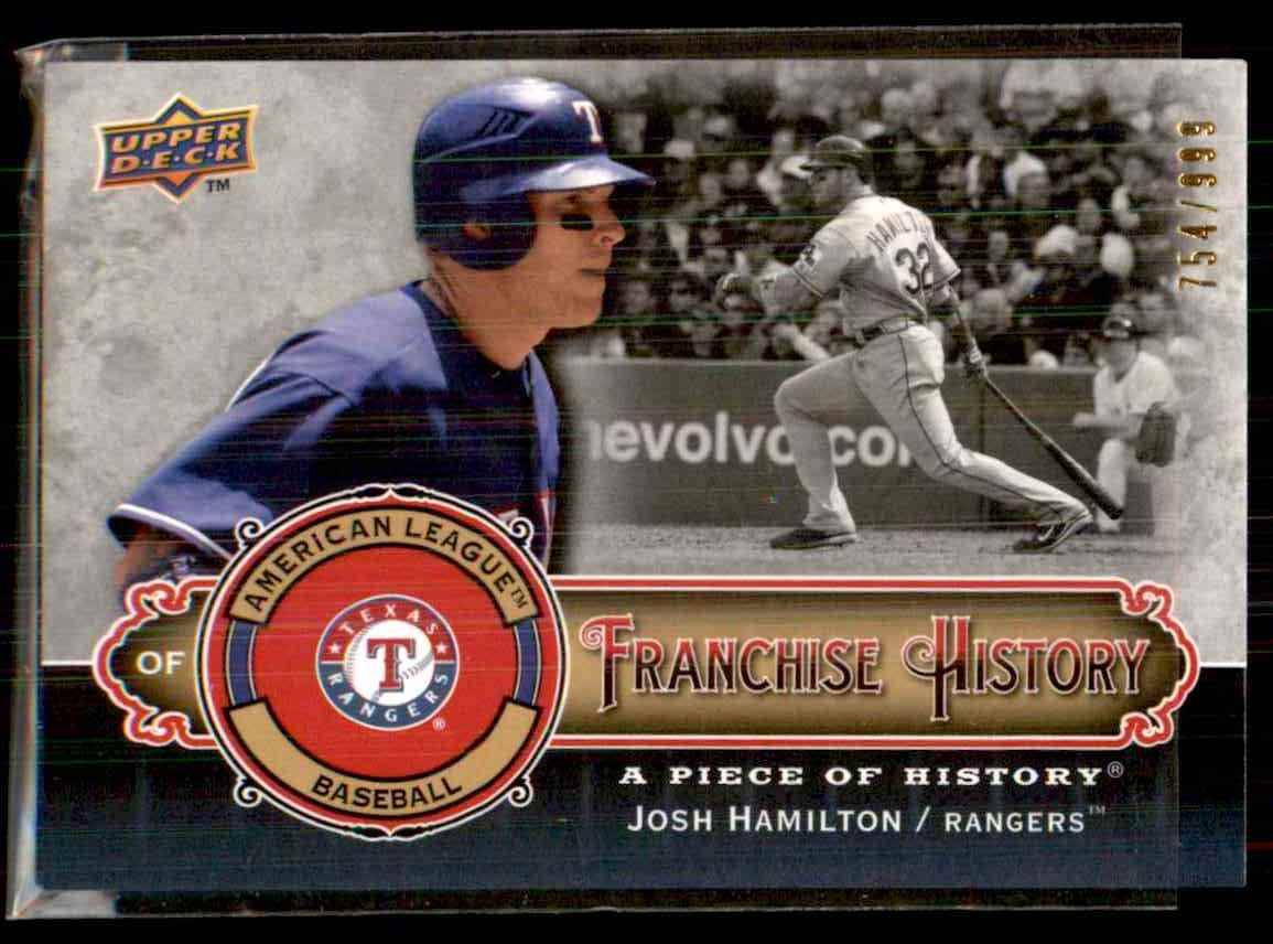2009 Upper Deck A Piece Of History Franchise History Josh Hamilton #FHJH card front image