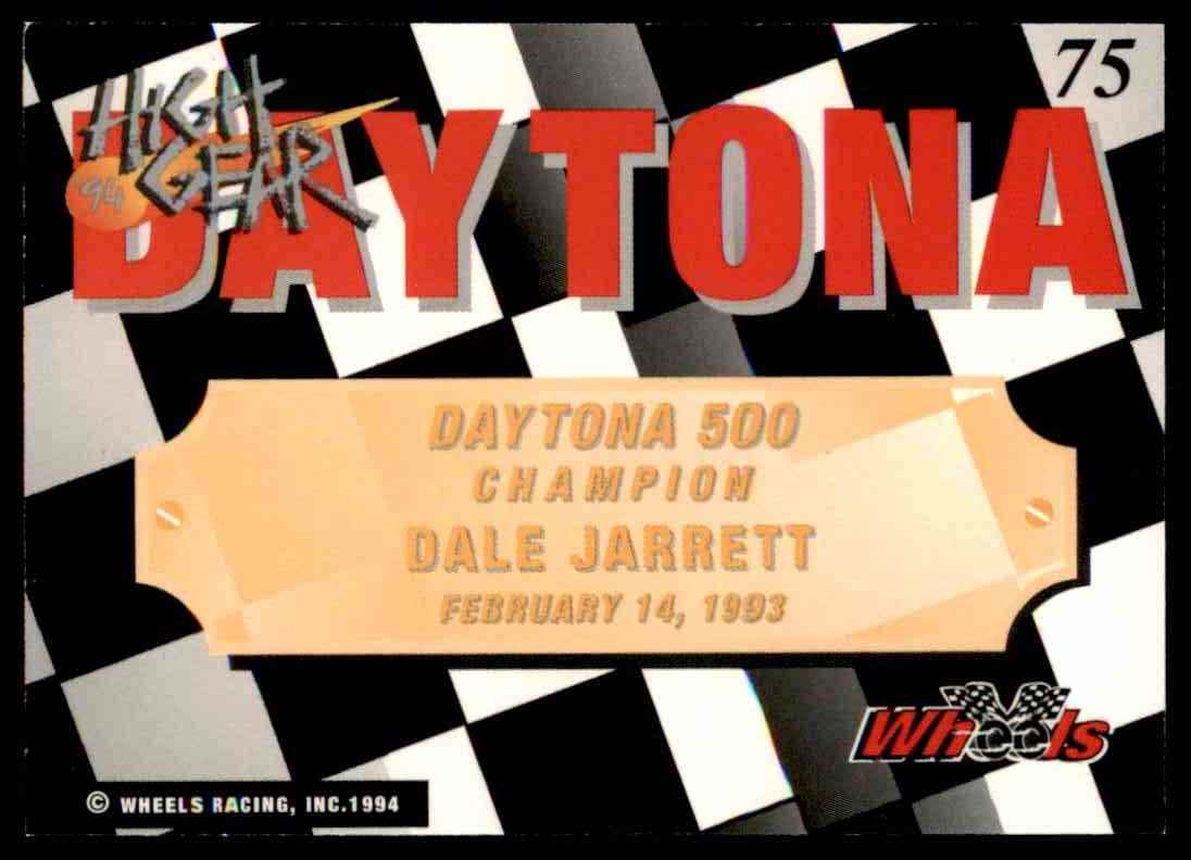 1994 Wheels High Gear Dale Jarrett #75 card back image