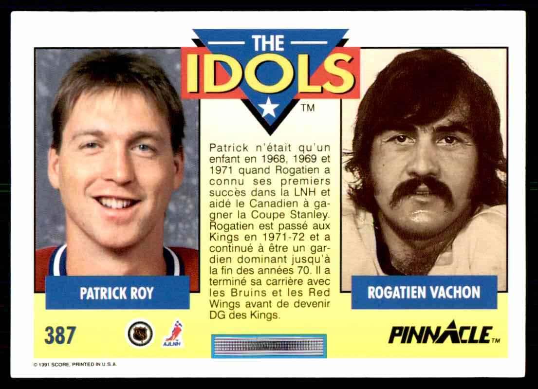 1991-92 Pinnacle French Patrick Roy Rogatien Vachon #387 card front image