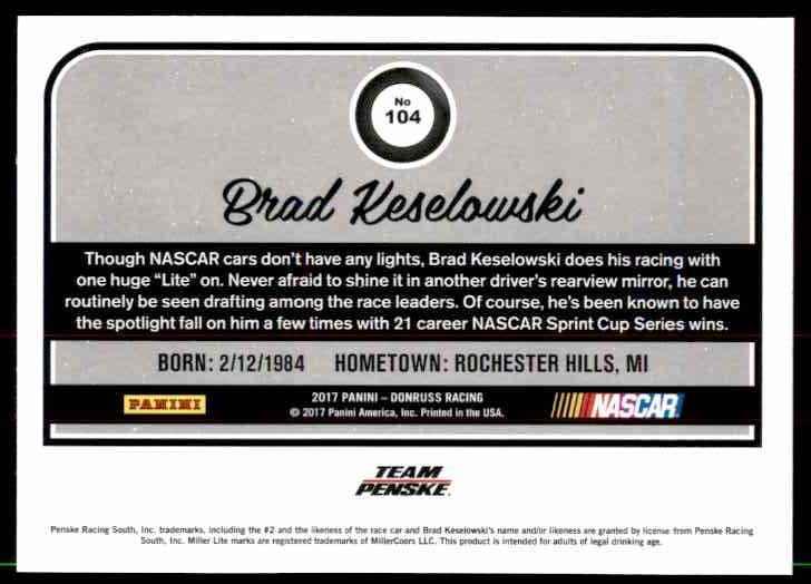 2017 Donruss Brad Keselowski #104 card back image